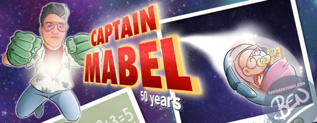 """Cómic personalizado - """"Captain Mabel"""" - Regalo de cumpleaños personalizado - www.tuvidaencomic.com - Caricaturas - Borja_Ben_ART - Banner principal"""