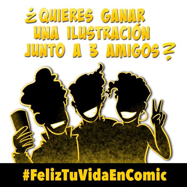 Sorteo #FelizTuVidaEnComic